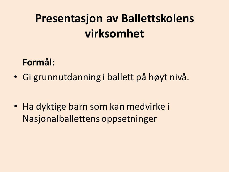 Presentasjon av Ballettskolens virksomhet