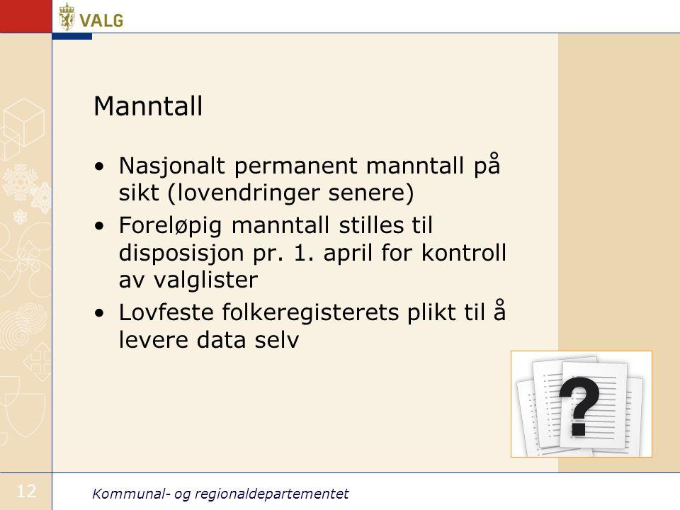Manntall Nasjonalt permanent manntall på sikt (lovendringer senere)