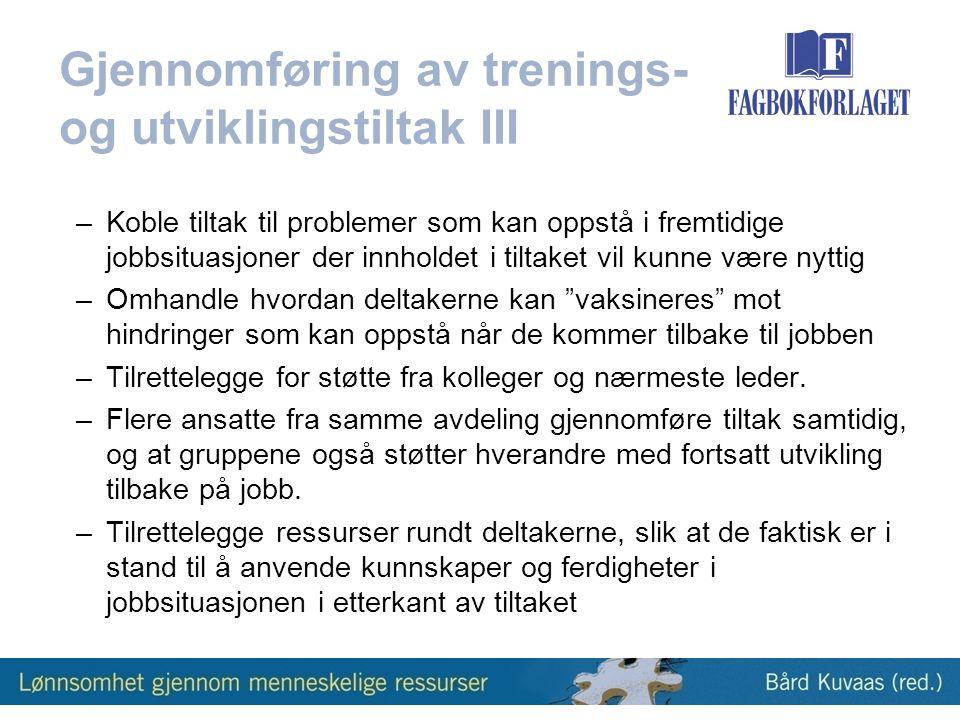 Gjennomføring av trenings- og utviklingstiltak III