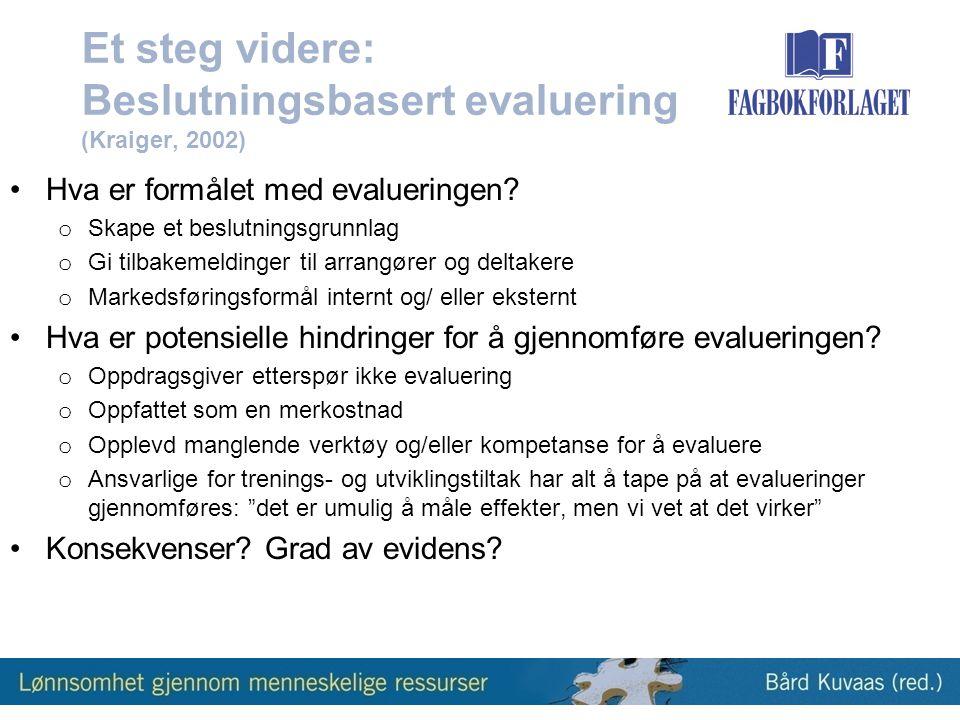 Et steg videre: Beslutningsbasert evaluering (Kraiger, 2002)