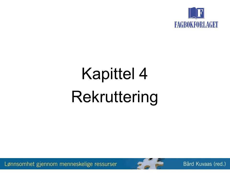 Kapittel 4 Rekruttering
