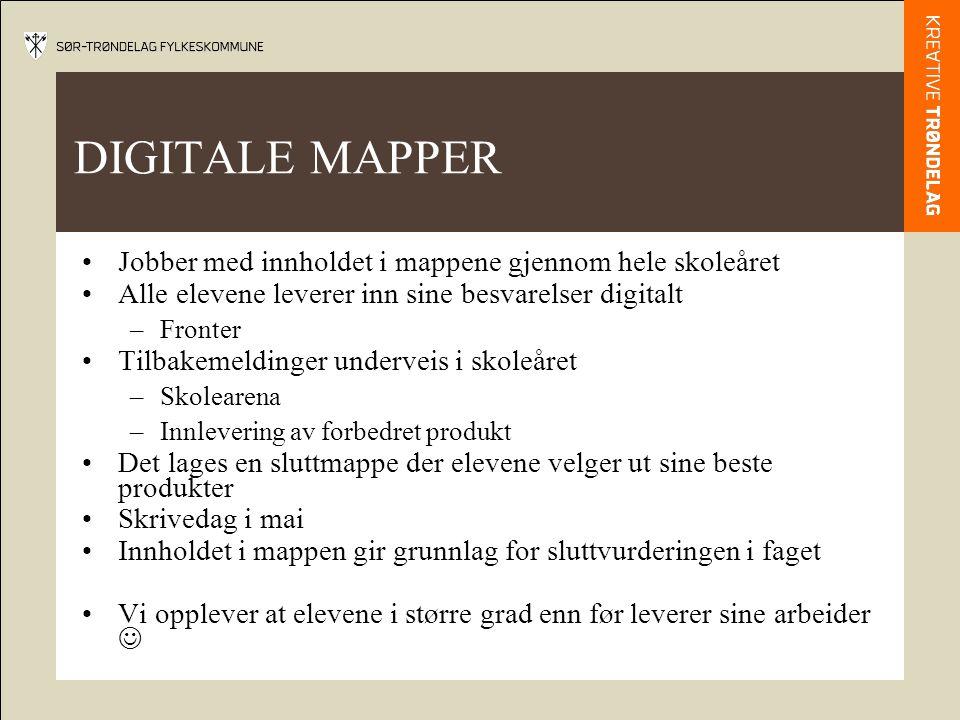 DIGITALE MAPPER Jobber med innholdet i mappene gjennom hele skoleåret