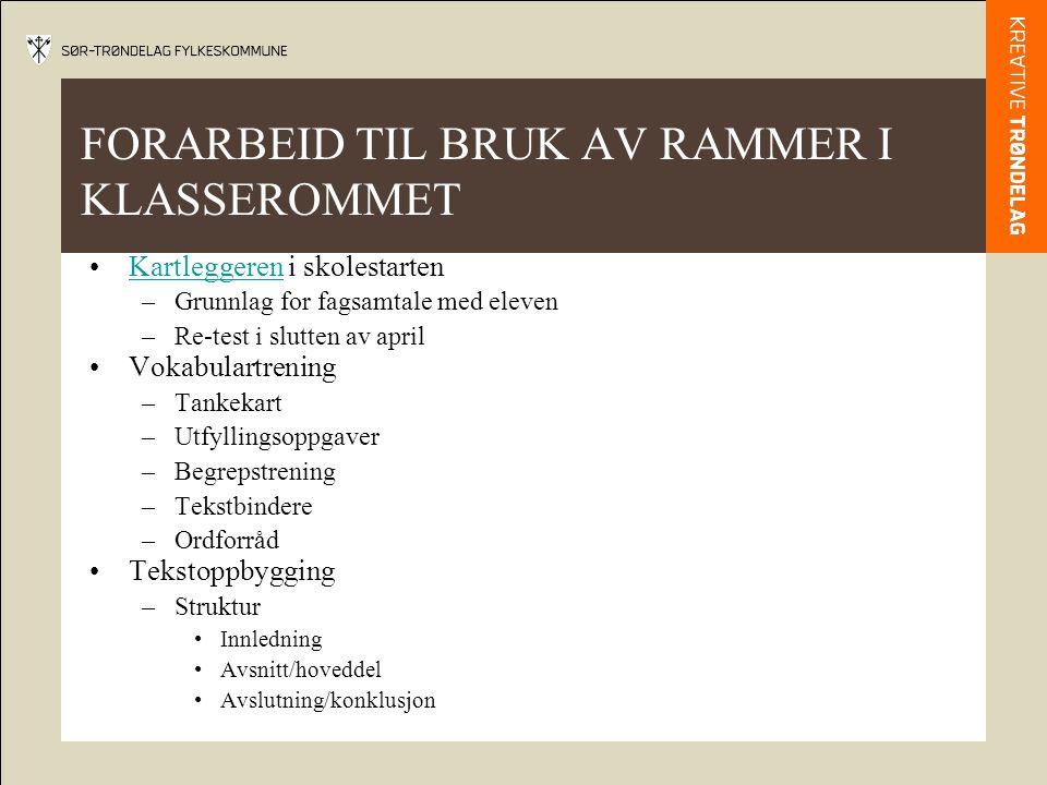 FORARBEID TIL BRUK AV RAMMER I KLASSEROMMET