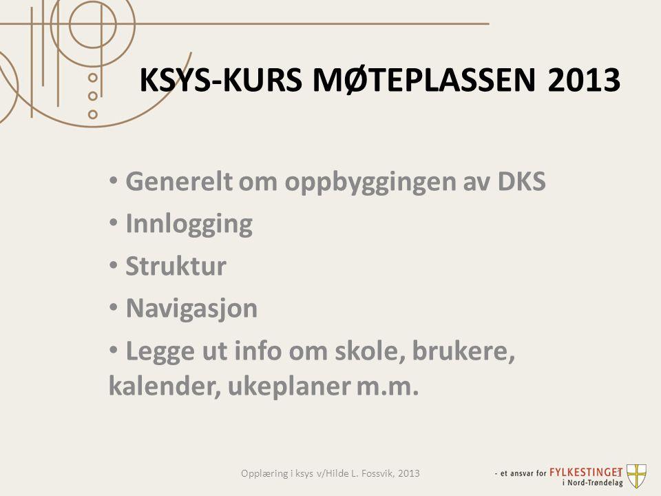 KSYS-KURS MØTEPLASSEN 2013