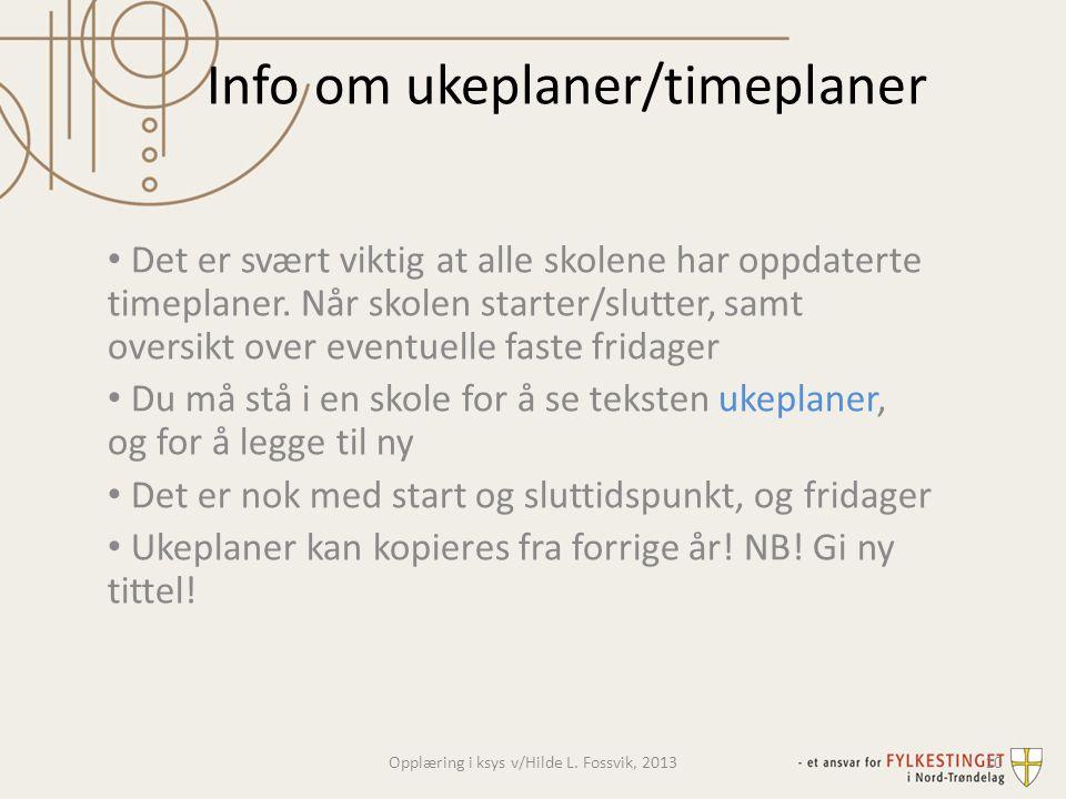 Info om ukeplaner/timeplaner