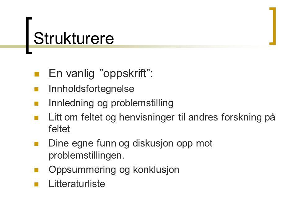 Strukturere En vanlig oppskrift : Innholdsfortegnelse