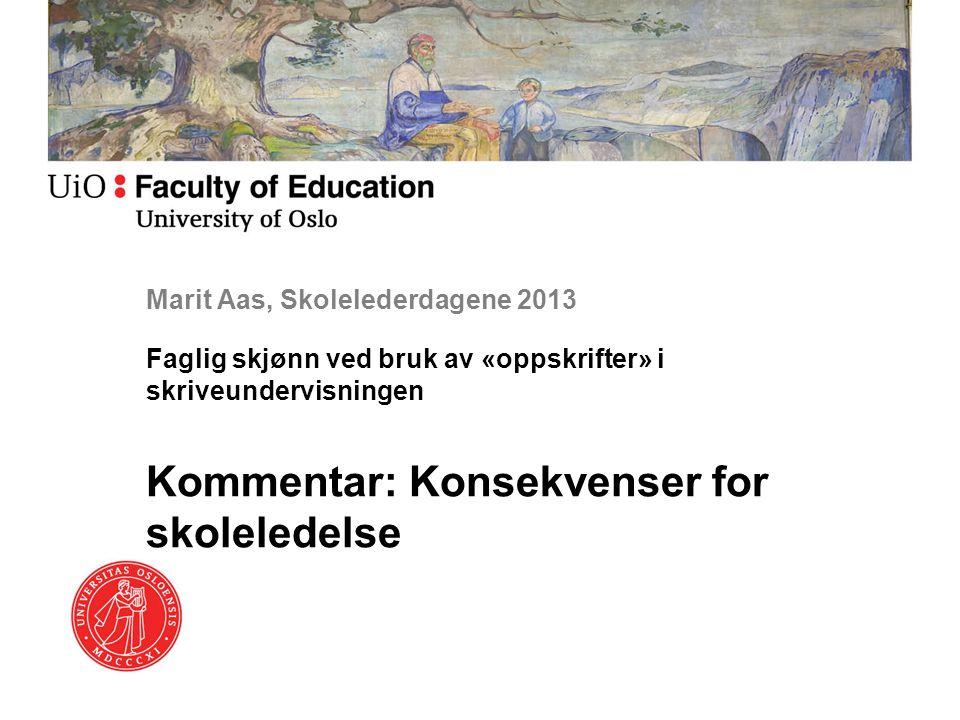 Marit Aas, Skolelederdagene 2013