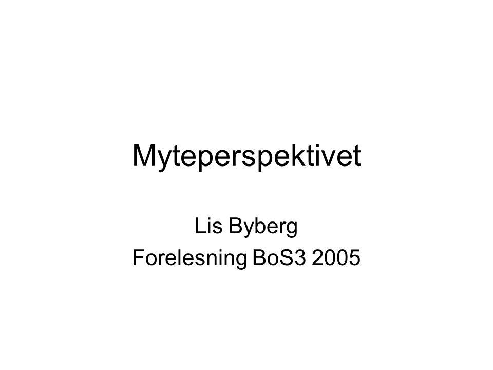Lis Byberg Forelesning BoS3 2005