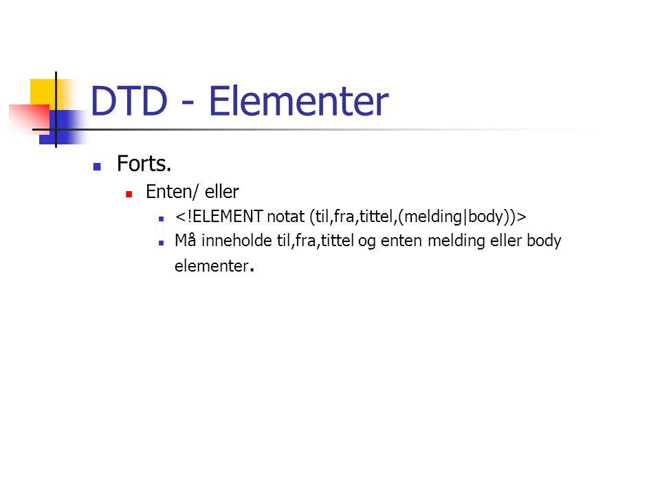 DTD - Elementer Forts. Enten/ eller