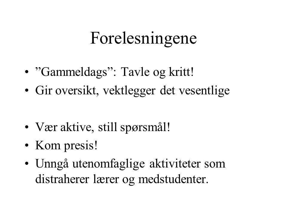 Forelesningene Gammeldags : Tavle og kritt!