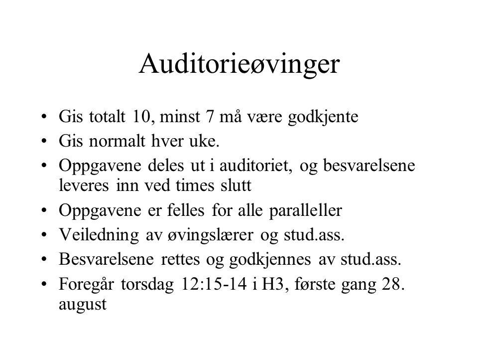 Auditorieøvinger Gis totalt 10, minst 7 må være godkjente