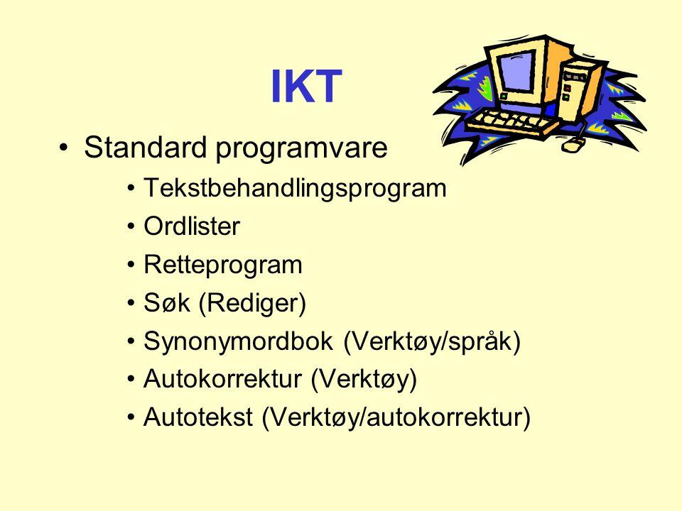 IKT Standard programvare Tekstbehandlingsprogram Ordlister