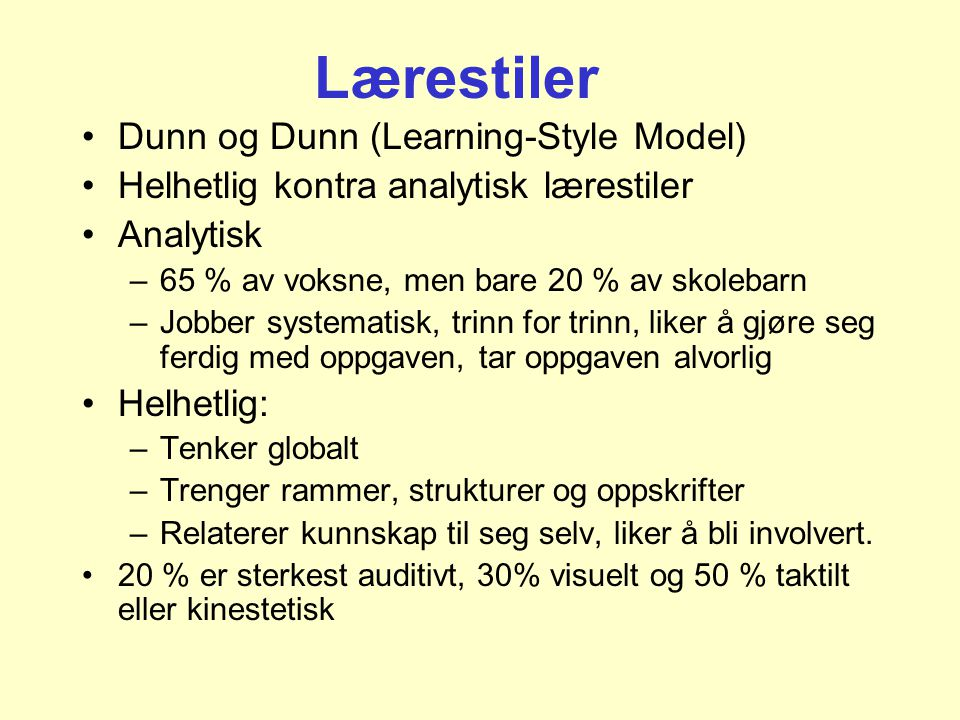 Lærestiler Dunn og Dunn (Learning-Style Model)