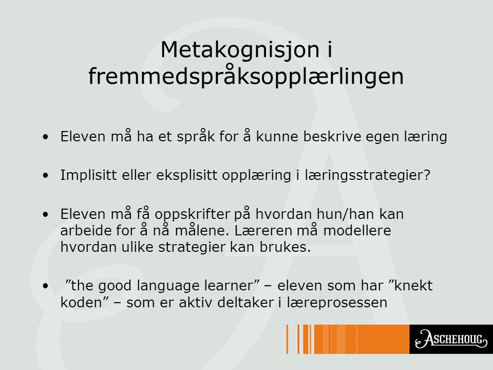 Metakognisjon i fremmedspråksopplærlingen