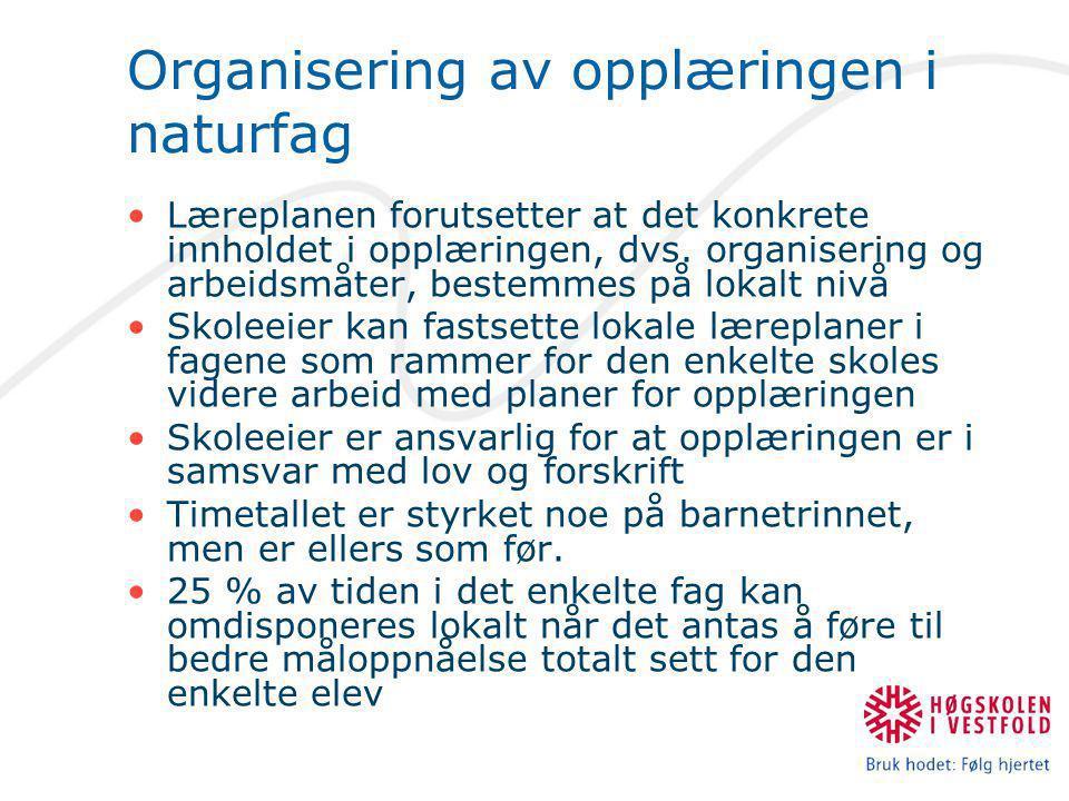 Organisering av opplæringen i naturfag