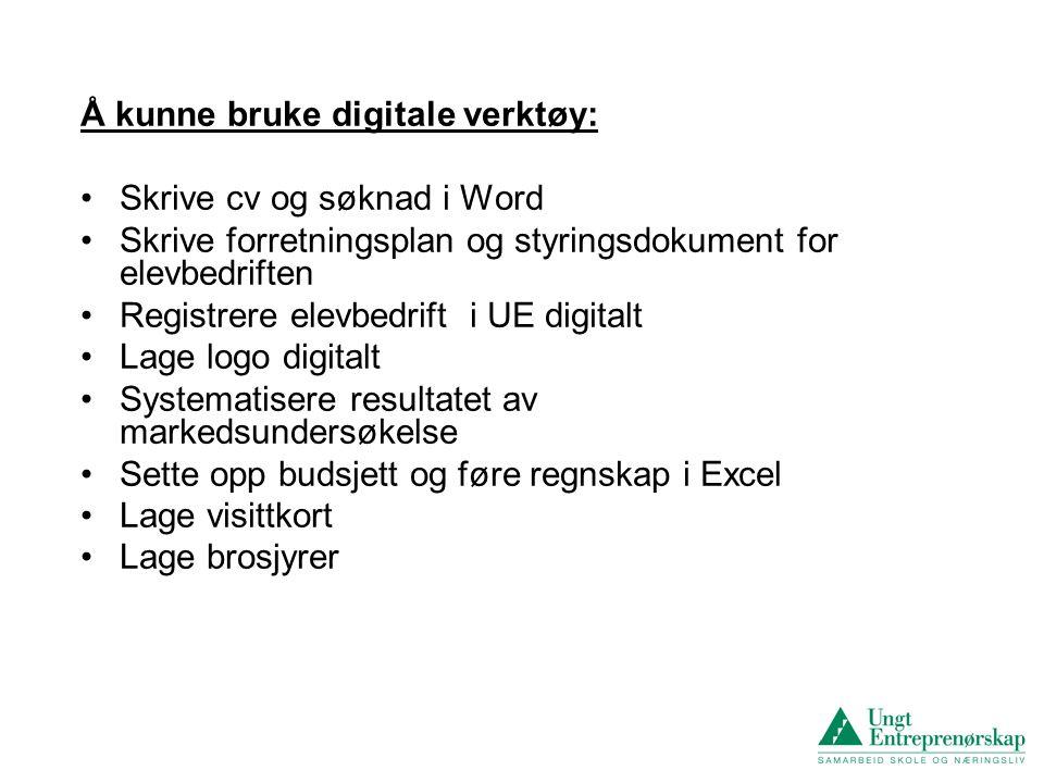 Å kunne bruke digitale verktøy: