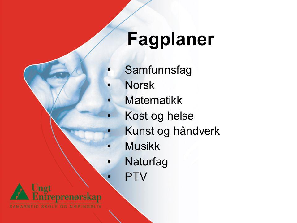 Fagplaner Samfunnsfag Norsk Matematikk Kost og helse Kunst og håndverk