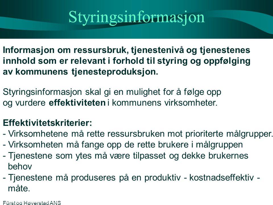Styringsinformasjon Informasjon om ressursbruk, tjenestenivå og tjenestenes. innhold som er relevant i forhold til styring og oppfølging.