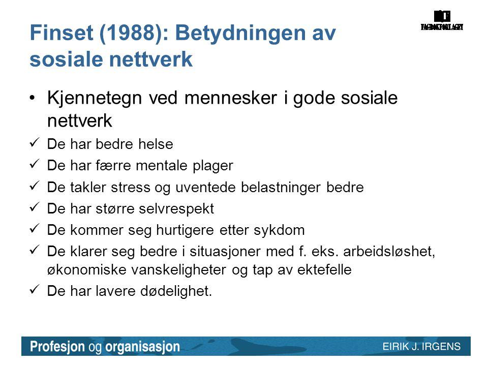 Finset (1988): Betydningen av sosiale nettverk