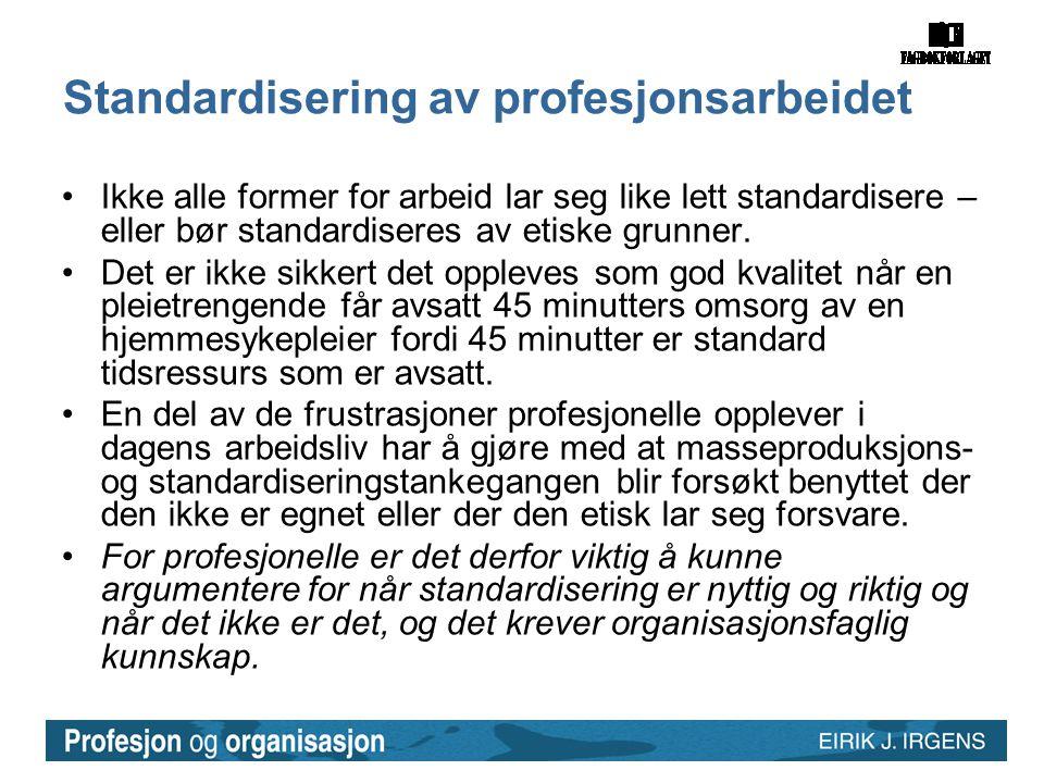 Standardisering av profesjonsarbeidet
