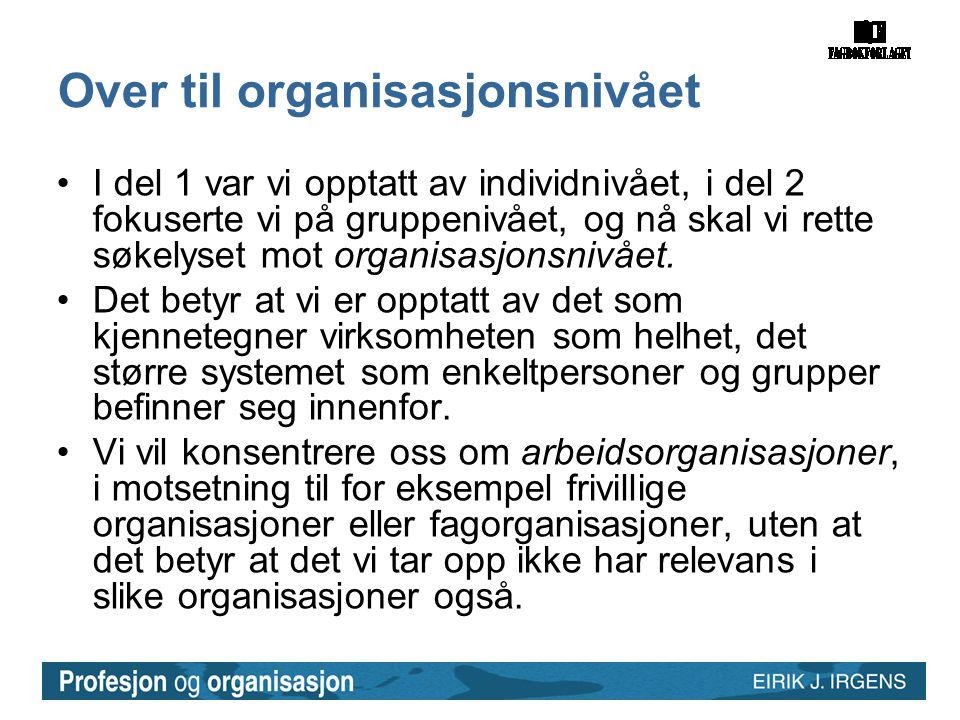 Over til organisasjonsnivået