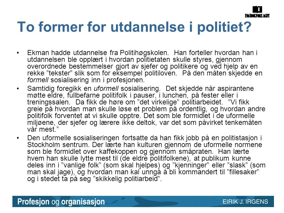 To former for utdannelse i politiet