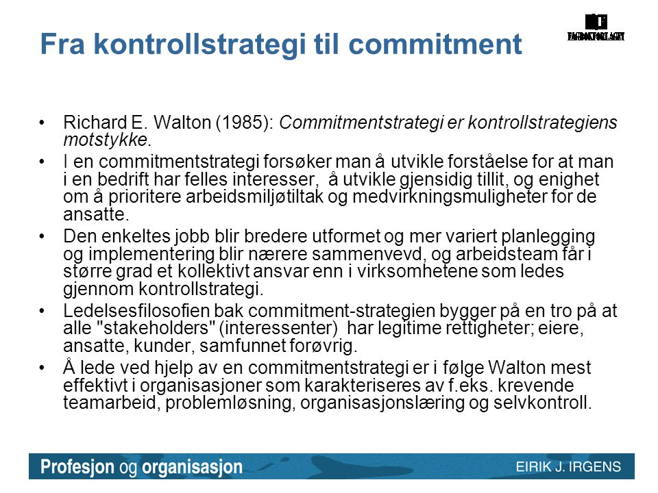 Fra kontrollstrategi til commitment
