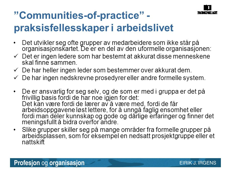Communities-of-practice - praksisfellesskaper i arbeidslivet