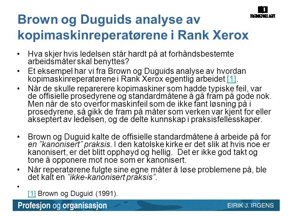 Brown og Duguids analyse av kopimaskinreperatørene i Rank Xerox
