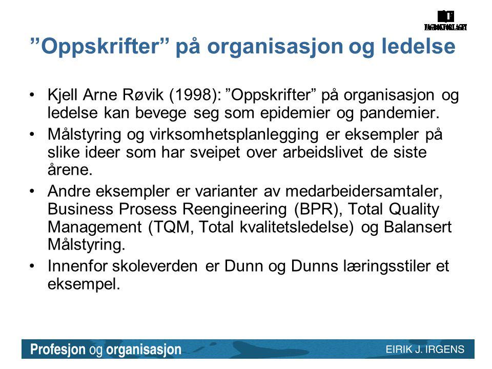 Oppskrifter på organisasjon og ledelse