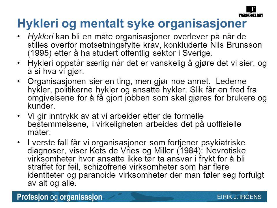 Hykleri og mentalt syke organisasjoner