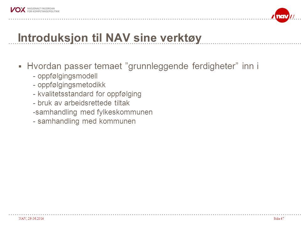 Introduksjon til NAV sine verktøy