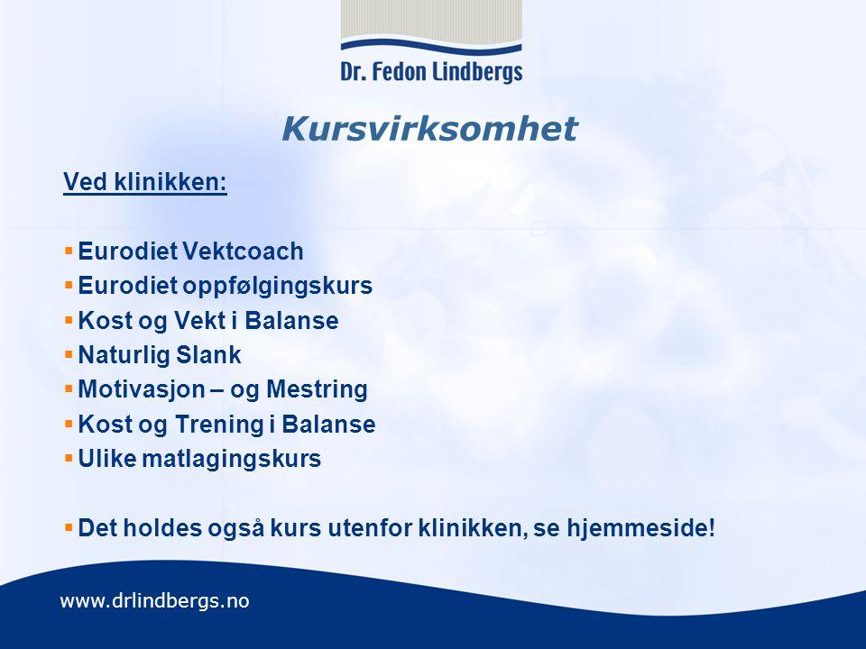 Kursvirksomhet Ved klinikken: Eurodiet Vektcoach