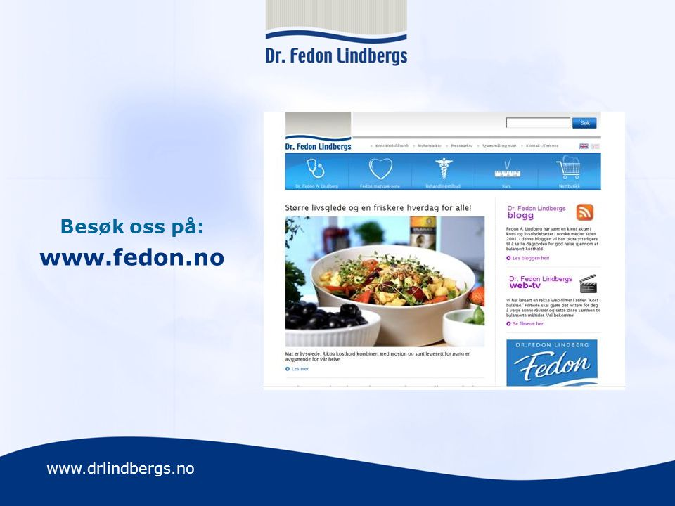 Besøk oss på: www.fedon.no