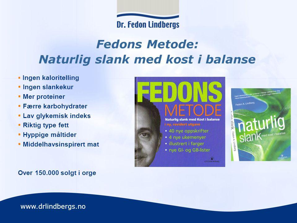Fedons Metode: Naturlig slank med kost i balanse