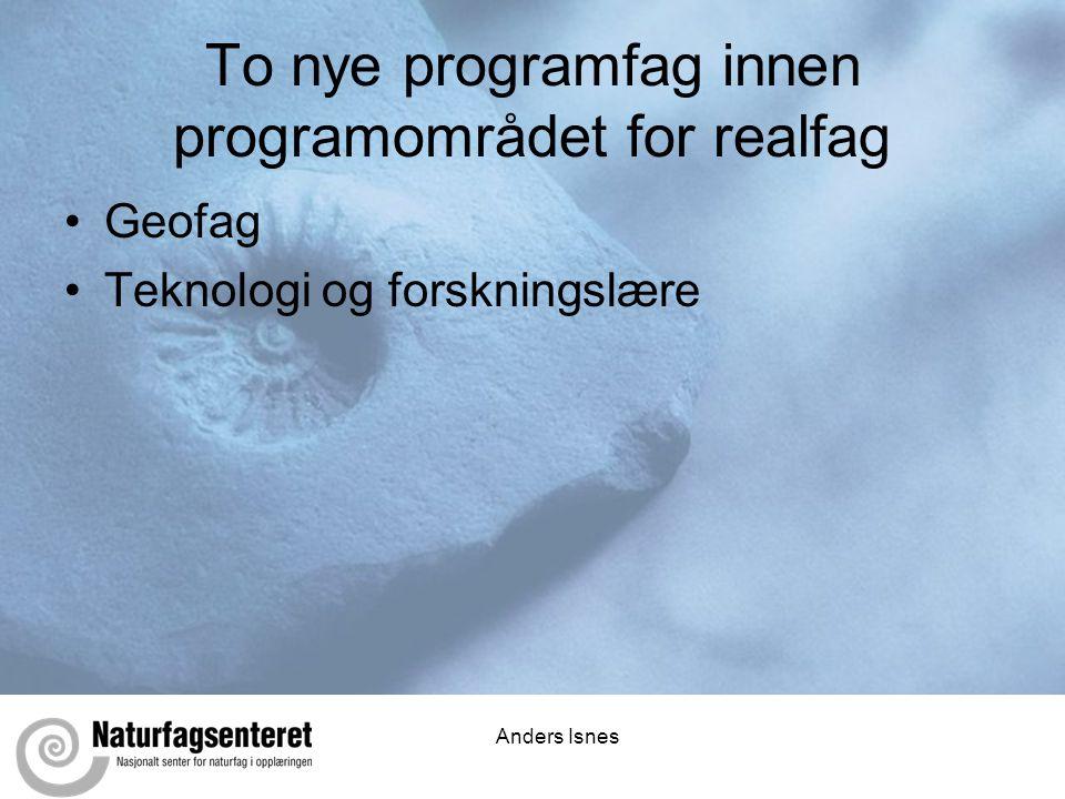 To nye programfag innen programområdet for realfag