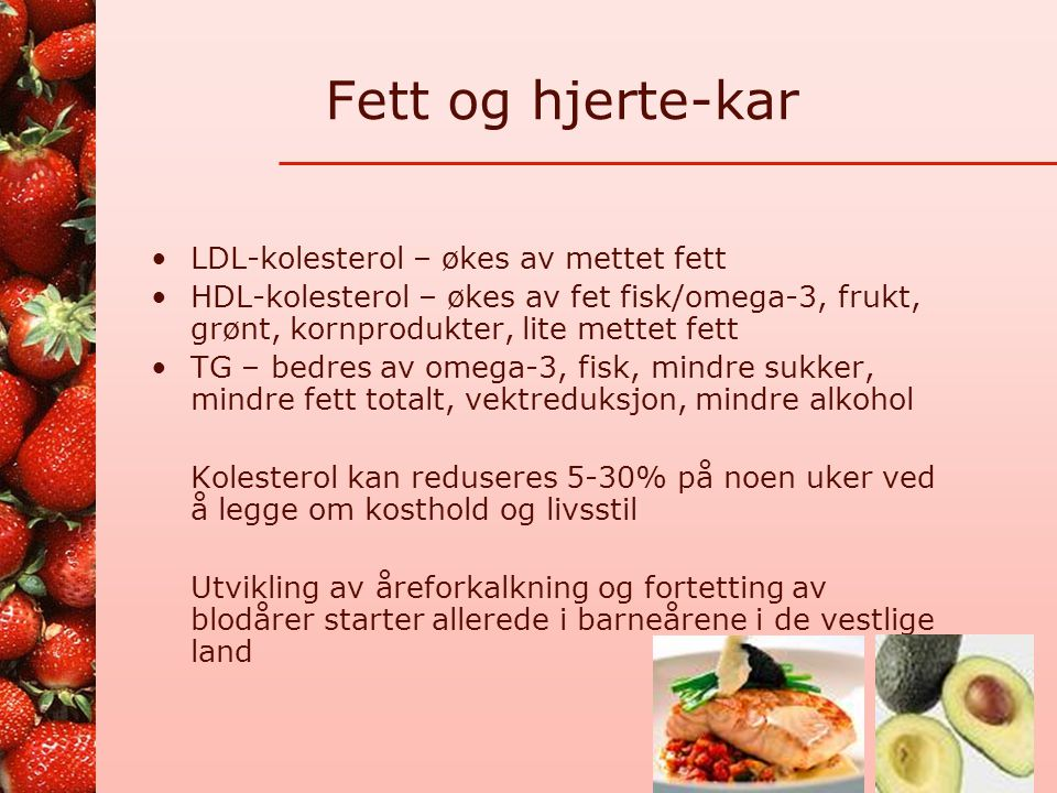 Fett og hjerte-kar LDL-kolesterol – økes av mettet fett