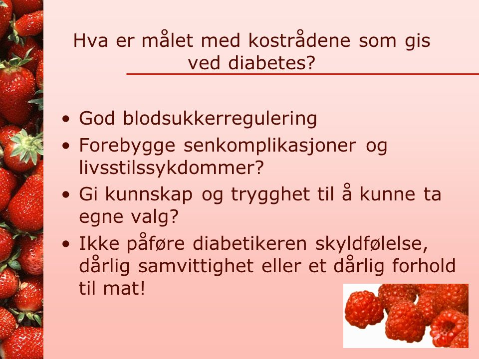 Hva er målet med kostrådene som gis ved diabetes