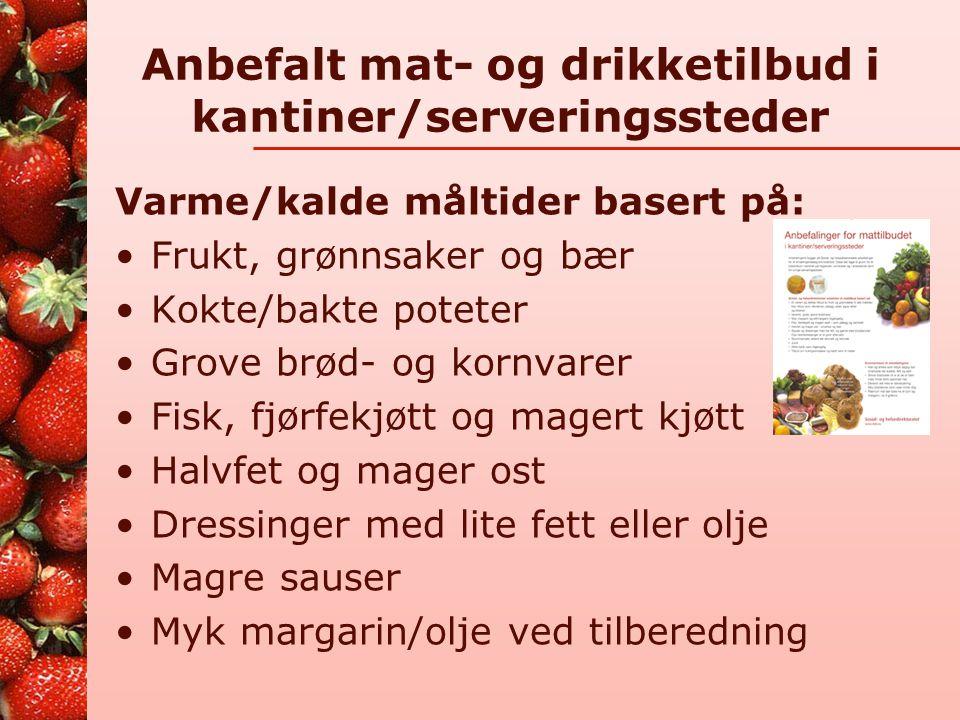 Anbefalt mat- og drikketilbud i kantiner/serveringssteder