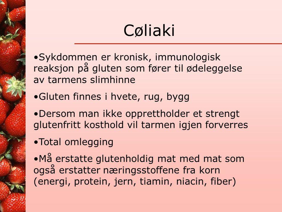 Cøliaki Sykdommen er kronisk, immunologisk reaksjon på gluten som fører til ødeleggelse av tarmens slimhinne.