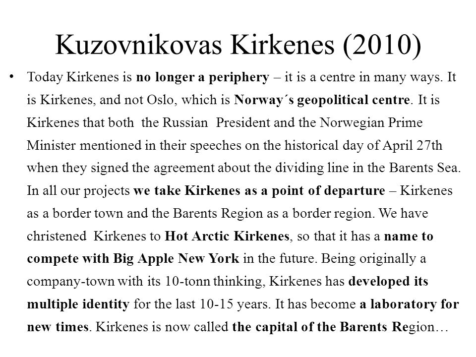 Kuzovnikovas Kirkenes (2010)