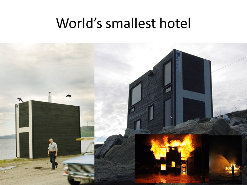 World's smallest hotel