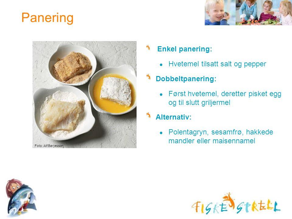 Panering Hvetemel tilsatt salt og pepper Dobbeltpanering: