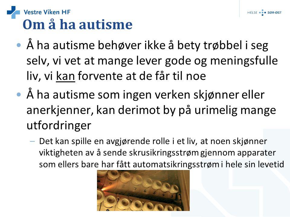 Om å ha autisme