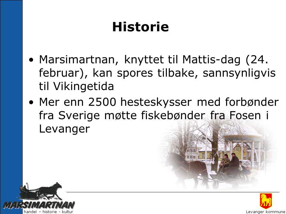 Historie Marsimartnan, knyttet til Mattis-dag (24. februar), kan spores tilbake, sannsynligvis til Vikingetida.