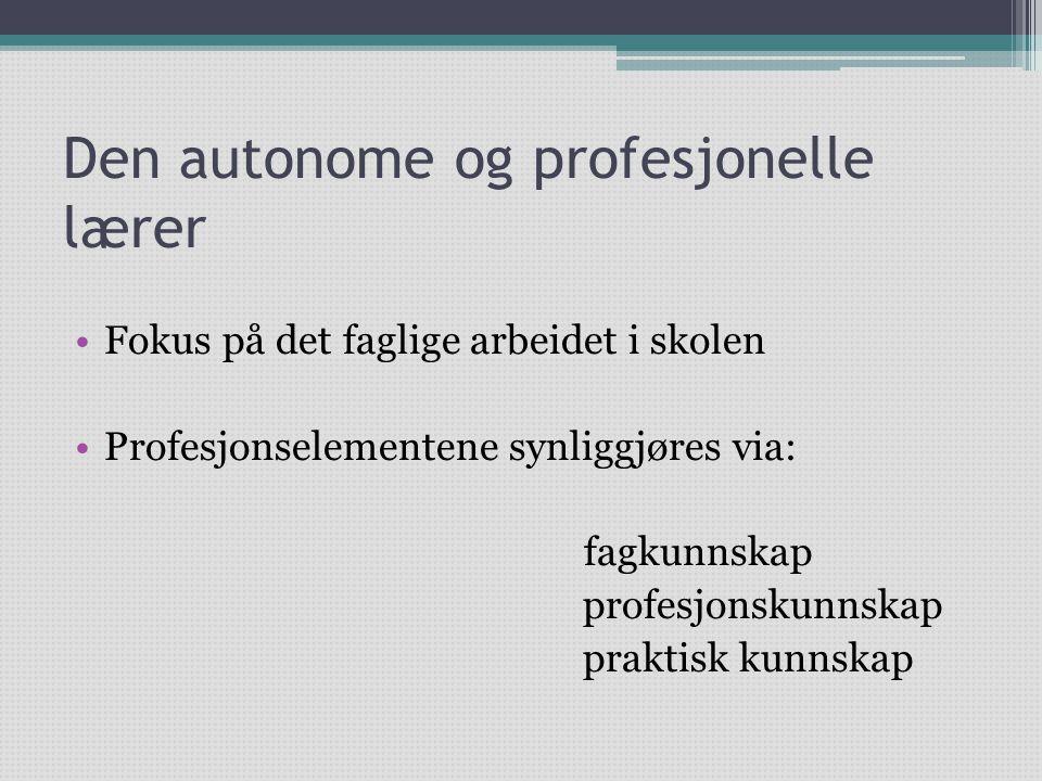 Den autonome og profesjonelle lærer