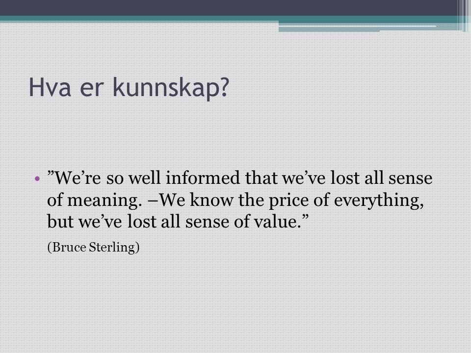 Hva er kunnskap