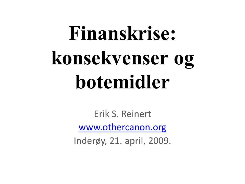 Finanskrise: konsekvenser og botemidler
