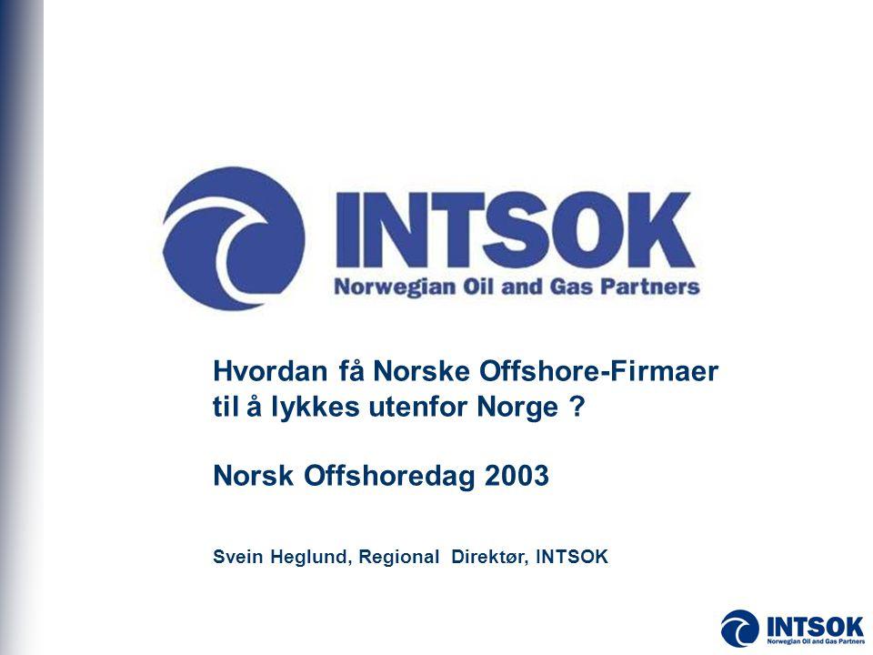 Hvordan få Norske Offshore-Firmaer til å lykkes utenfor Norge
