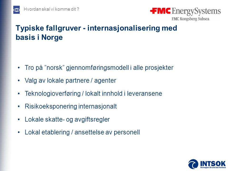 Typiske fallgruver - internasjonalisering med basis i Norge